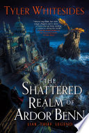 The Shattered Realm of Ardor Benn Book PDF