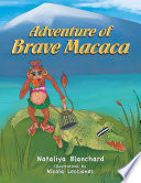 Adventure of Brave Macaca