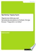"""Migrationserfahrung und Identitätskonstruktion in Stefanie Zweigs Roman """"Nirgendwo in Afrika"""""""