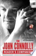 The John Connolly Reader's Companion : every dead thing, dark hollow, the killing kind,...