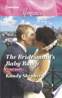 The Bridesmaid s Baby Bump