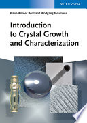 Introduction to Crystal Growth and Characterization