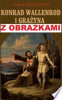 Konrad Wallenrod i Grażyna - z obrazkami - czyli lektury do matury