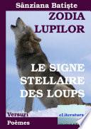 illustration du livre Zodia Lupilor: versuri. Le signe stellaire des Loups: poèmes