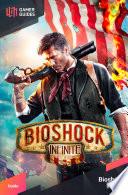 Bioshock: Infinite - Strategy Guide