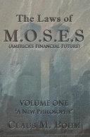 download ebook the laws of m.o.s.e.s (america\'s financial future) pdf epub