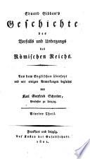 Gibbon's Geschichte des Verfalls und Untergangs des Römischen Reichs ; Vierter Theil