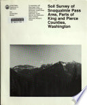 Soil Survey of Snoqualmie Pass Area  Parts of King and Pierce Counties  Washington