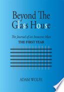 Beyond The Glass House