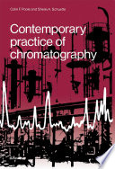 Contemporary Practice Of Chromatography book