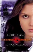 Vampire Academy   Schicksalsbande