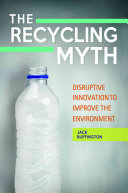 The Recycling Myth