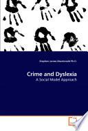 Crime and Dyslexia