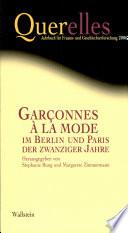 Garçonnes à la mode im Berlin und Paris der zwanziger Jahre