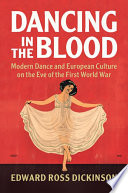 Dancing In The Blood : modern dance on european cultural...