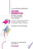 Cultura riproduttiva  Fertilit   e sterilit   tra comunicazione e prevenzione