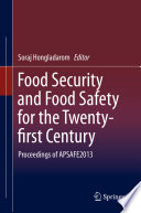 Food Security And Food Safety For The Twenty First Century