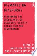 Dismantling Diasporas