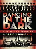 Ebook Dancing in the Dark Epub Morris Dickstein Apps Read Mobile