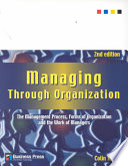 Managing Through Organization