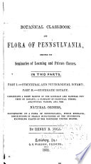 The Botanical Class Book And Flora Of Pennsylvania
