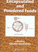 Encapsulated and Powdered Foods