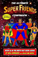 The Ultimate Super Friends Companion