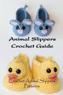 Animal Slippers Crochet Guide