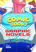 Encyclopedia of Comic Books and Graphic Novels  2 volumes
