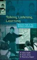 Talking, Listening, Learning
