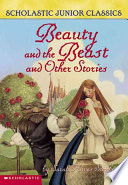 Beauty and the Beast and Other Stories Her Sisters Cruelty Her Family S