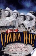 It S The Cowboy Way