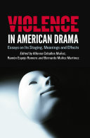 Violence in American Drama