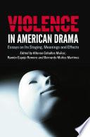 Violence in American Drama