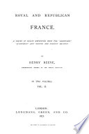Royal And Republican France A Series Of Essays