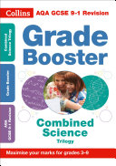 AQA GCSE 9-1 Combined Science Trilogy Grade Booster for grades 3-9 (Collins GCSE 9-1 Revision)