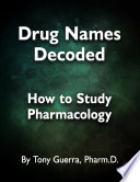 Drug Names Decoded  How to Study Pharmacology