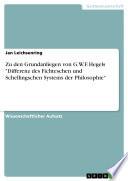 """Zu den Grundanliegen von G.W.F. Hegels """"Differenz des Fichteschen und Schellingschen Systems der Philosophie"""""""