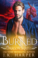 download ebook burned: dragon mates #3 (dragon shifter paranormal romance) pdf epub