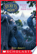 Escape from Jabar loo  The Secrets of Droon  30