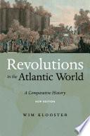 Revolutions in the Atlantic World  New Edition