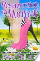 Resurrection in Mudbug