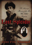 Lost Splendor History Now His Assassin S Thrilling Memoir Is