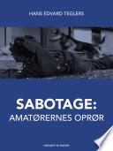 Sabotage: amatørernes oprør