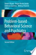 Problem based Behavioral Science and Psychiatry