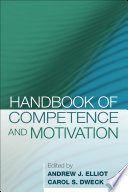 Handbook Of Competence And Motivation First Edition