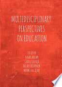 Multidisciplinary Perspectives on Education