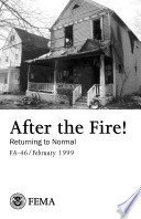 After the Fire: Returning to Normal