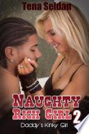 Naughty Rich Girl 2  Daddy   s Kinky Girl   Interracial Erotica Sex