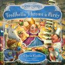 Trollbella Throws a Party Book
